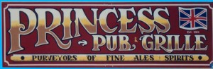Princess Pub and Grille wood sign