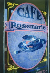 Cafe Rosemarie  window sign